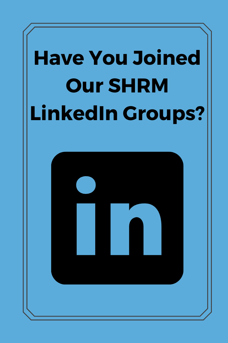 Make the Most of SHRM LinkedIn Groups